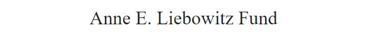 Annie E. Liebowitz Fund
